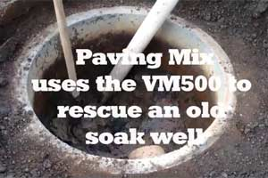 Paving Mix use Vacuum Excavator to rescue an old soak well